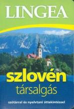SZLOVÉN TÁRSALGÁS - SZÓTÁRRAL ÉS NYELVTANI ÁTTEKINTÉSSEL - Ekönyv - LINGEA KFT.