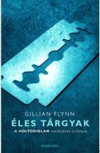 ÉLES TÁRGYAK - Ekönyv - FLYNN, GILLIAN