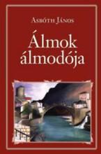 ÁLMOK ÁLMODÓJA - NEMZETI KÖNYVTÁR 57. - Ekönyv - ASBÓTH JÁNOS