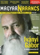 MAGYAR NARANCS FOLYÓIRAT - XXVIII. ÉVF. 39. SZÁM, 2016. SZEPTEMBER 29. - Ekönyv - MAGYARNARANCS.HU LAPKIADÓ KFT