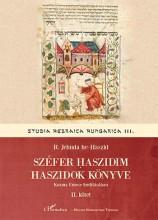 SZÉFER HASZIDIM - HASZIDOK KÖNYVE II. - Ebook - HE-HASZID, R. JEHUDA