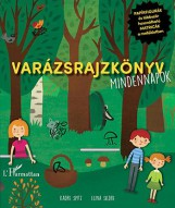 VARÁZSRAJZKÖNYV - MINDENNAPOK (PAPÍRFIGURÁKKAL ÉS MATRICÁKKAL) - Ekönyv - SPITZ, KADRE - SILDRE, ELINA