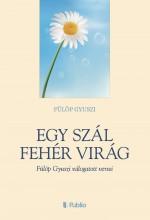 Egy szál fehér virág - Ekönyv - Fülöp Gyuszi
