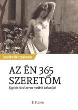 AZ ÉN 365 SZERETŐM - Ekönyv - Josefine Mutzenbacher