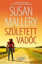 Született vadóc (A csodálatos Titan lányok 3.) - Ebook - Susan Mallery