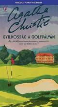 GYILKOSSÁG A GOLFPÁLYÁN - HERCULE POIROT-REGÉNYEK - Ekönyv - CHRISTIE, AGATHA