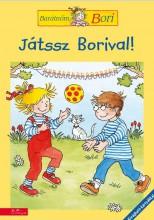 JÁTSSZ BORIVAL! - JÁTÉKOK KINT ÉS BENT (BARÁTNŐM, BORI) - Ekönyv - MANÓ KÖNYVEK