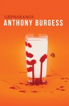 Gépnarancs - Ekönyv - Anthony Burgess