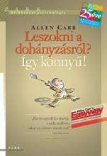 Leszokni a dohányzásról? Így könnyű! - Ebook - Allen Carr