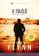 A túlélő - Ekönyv - Vince Flynn - Kyle Mills