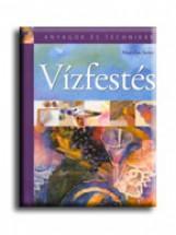 VÍZFESTÉS - ANYAGOK ÉS TECHNIKÁK - Ekönyv - SCOTT, MARILYN