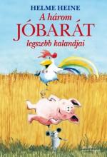 A HÁROM JÓBARÁT LEGSZEBB KALANDJAI - Ekönyv - HEINE, HELME