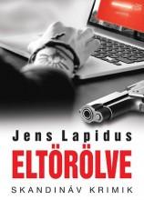 ELTÖRÖLVE - SKANDINÁV KRIMIK - Ekönyv - LAPIDUS, JENS