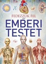 FEDEZZÜK FEL AZ EMBERI TESTET - TUDÁSTÁR - Ekönyv - NAPRAFORGÓ KÖNYVKIADÓ