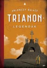 TRIANON-LEGENDÁK - 2. JAVÍTOTT KIADÁS - Ekönyv - ABLONCZY BALÁZS