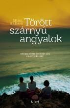 TÖRÖTT SZÁRNYÚ ANGYALOK - Ekönyv - BADANI, SEJAL