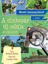 A CINKEPÁR ÚJ ODÚJA ...ÉS MÁS MESÉK - MESÉS BARANGOLÁSOK 2. - Ekönyv - FREKOT ERIKA