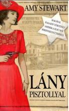 LÁNY PISZTOLLYAL - Ekönyv - STEWART, AMY