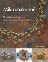 MIKROMAKRAMÉ - 25 CSODÁLATOS ÉKSZER - Ekönyv - TOWNLEY, JENNY