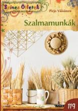 SZALMAMUNKÁK - SZÍNES ÖTLETEK 119. - Ekönyv - VÄISÄNEN, PIRJO