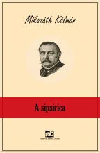 A sipsirica - Ekönyv - Mikszáth Kálmán