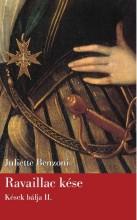 RAVAILLAC KÉSE - KÉSEK BÁLJA II. - Ekönyv - BENZONI, JULIETTE