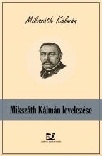 Mikszáth Kálmán levelezése - Ekönyv - Mikszáth Kálmán