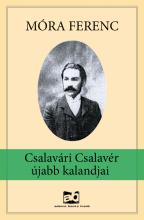 Csalavári Csalavér újabb kalandjai - Ekönyv - Móra Ferenc
