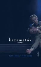 KAZAMATÁK - TRAGÉDIA - Ekönyv - PAPP ANDRÁS - TÉREY JÁNOS