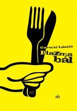 PLAZMABÁL - Ekönyv - GARACZI LÁSZLÓ