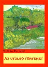 Az utolsó történet - Ekönyv - Brátán Erzsébet
