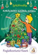 SZÓKIMONDÓKA - KARÁCSONY SZÓRÓL SZÓRA - FOGLALKOZTATÓ FÜZET - Ekönyv - SZÓKIMONDÓKA