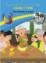FAMILY TIME - GYEREKJÁTÉK AZ ANGOL! - DVD-VEL - Ebook - CENTRAL MÉDIACSOPORT (SANOMA)