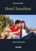 Hotel Sunshine - Ebook - Marosi Katalin