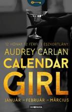 CALENDAR GIRL - JANUÁR-FEBRUÁR-MÁRCIUS - Ekönyv - CARLAN, AUDREY