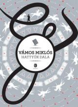 HATTYÚK DALA - Ekönyv - VÁMOS MIKLÓS