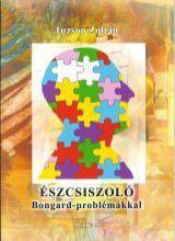 ÉSZCSISZOLÓ BONGARD-PROBLÉMÁKKAL - Ebook - TUZSON ZOLTÁN
