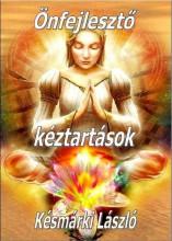 ÖNFEJLESZTŐ KÉZTARTÁSOK - Ekönyv - KÉSMÁRKI LÁSZLÓ