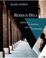 RERRICH BÉLA ÉPÍTÉSZ ÉS KERTMŰVÉSZ ÉLETE ÉS MUNKÁSSÁGA - Ekönyv - HAJÓS GYÖRGY