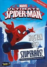 ULTIMATE SPIDER-MAN - HOGYAN LÉGY SZUPERHŐS? - MATRICÁS FOGLALKOZTATÓ 24 - Ekönyv - PLAYON KFT.