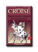 CROISÉ - 1000 SZÓVAL - FRANCIA NYELVŰ SZÓTANULÓ KERESZTREJTVÉNYEK - Ekönyv - STRUCC KIADÓ