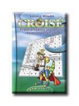 CROISÉ - 250 SZÓVAL - FRANCIA NYELVŰ SZÓTANULÓ KERESZTREJTVÉNYEK - Ekönyv - STRUCC KIADÓ