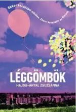 LÉGGÖMBÖK - Ekönyv - HAJDÚ-ANTAL ZSUZSANNA