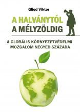 A HALVÁNYTÓL A MÉLYZÖLDIG - Ekönyv - GLIED VIKTOR