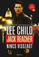 JACK REACHER - NINCS VISSZAÚT - Ekönyv - CHILD, LEE