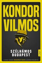 SZÉLHÁMOS BUDAPEST - Ekönyv - KONDOR VILMOS