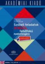 SZÓBELI FELADATOK ANGOL FELSŐFOKÚ NYELVVIZSGÁRA (C1) - Ekönyv - ILLÉS ÉVA, SZABÓ PÉTER
