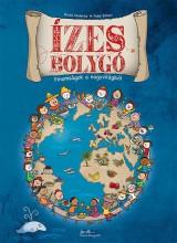ÍZES BOLYGÓ - FINOMSÁGOKA NAGYVILÁGBÓL - Ekönyv - MALERBA, GIULIA-SILLANI, FEBE