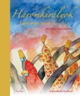 HÁROMKIRÁLYOK - KARÁCSONYI VERSEK - Ekönyv - SCOLAR KIADÓ ÉS SZOLGÁLTATÓ KFT.