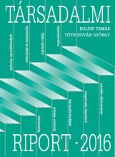 TÁRSADALMI RIPORT 2016 - Ekönyv - KOLOSI TAMÁS - TÓTH ISTVÁN GYÖRGY